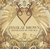 Songtexte von Findlay Brown - Separated by the Sea