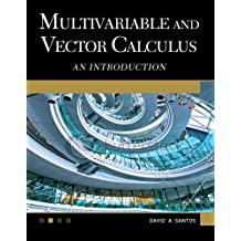Multivariable and Vector Calculus: An Introduction