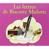 Les lettres de Biscotte Mulotte