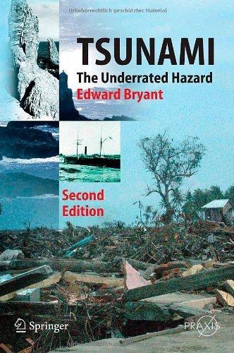 Tsunami: The Underrated Hazard (Springer Praxis Books)
