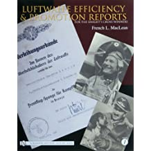 LUFTWAFFE EFFICIENCY & PROMOTION REPORTS: Vol 1