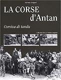 La Corse d'antan : Corsica di tandu