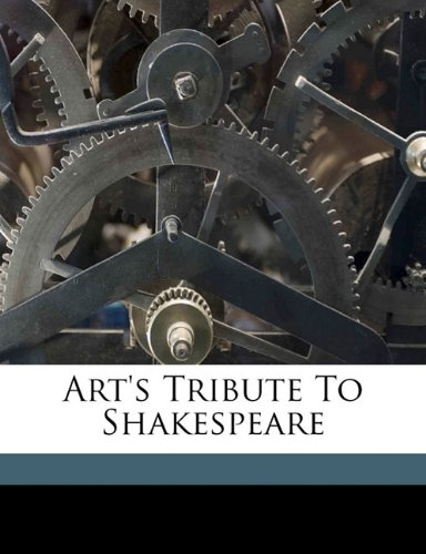 Art's tribute to Shakespeare
