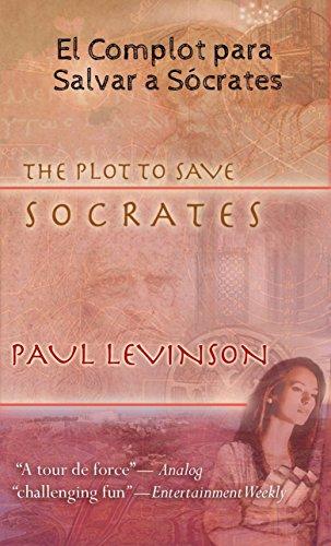 El Complot para Salvar a Sócrates por Paul Levinson