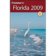 Frommer's Florida 2009 (Frommer's Complete Guides) by Lesley Abravanel (2008-09-09)