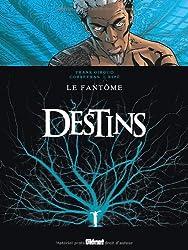 Destins, Tome 5 : Le fantôme
