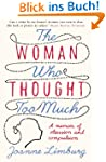 The Woman Who Thought too Much: A Mem...