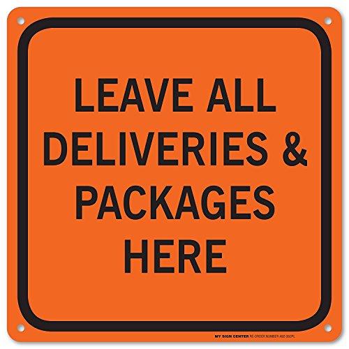 Lassen Sie alle Lieferungen und Pakete hier Schild-Vermeiden, dass Pakete nächsten Tür geliefert-12