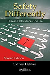[Safety Differently: Human Factors for a New Era, Second Edition] (By: Sidney Dekker) [published: July, 2014]