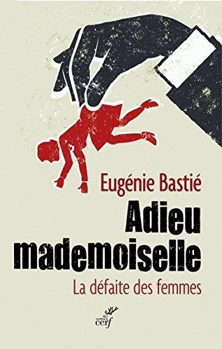Adieu mademoiselle - La défaite des femmes