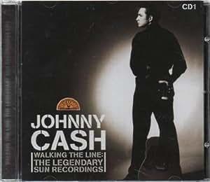 Walking The Line : The Legendary Sun Recordings [CD1]