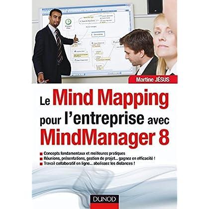 Le MindMapping pour l'entreprise avec MindManager 8 (Hors Collection)