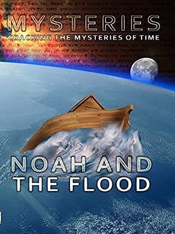 Mysteries Noah and the Flood