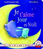Telecharger Livres Tu me lis une histoire Je t aime jour et nuit (PDF,EPUB,MOBI) gratuits en Francaise