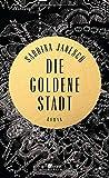 'Die goldene Stadt' von 'Sabrina Janesch'
