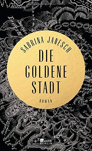 Buchseite und Rezensionen zu 'Die goldene Stadt' von Sabrina Janesch