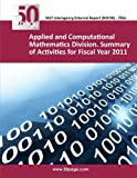 Applied and Computational Mathematics Division. Summary of Activities for Fiscal Year 2011
