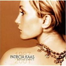 Rien Ne S'Arrete: Best Of 1987-2001 by Patricia Kaas (2002-01-01)