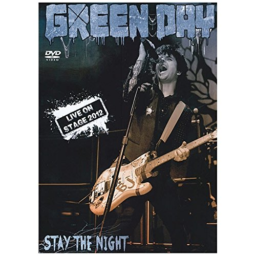 Green Day - Stay the night - Live on stage 2012