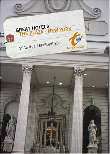 Great Hotels Season 1 - Episode 26: The Plaza - New York -