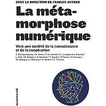 La métamorphose numérique: Vers une société de la connaissance et de la coopération