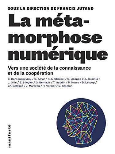 La mtamorphose numrique: Vers une socit de la connaissance et de la coopration