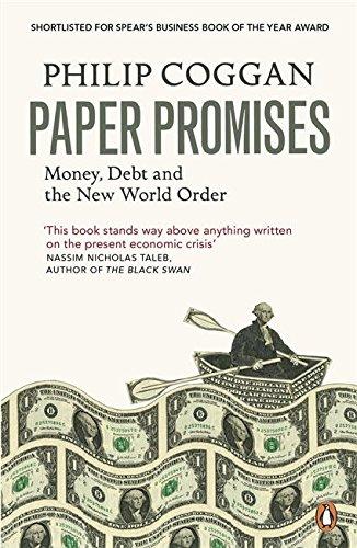 Paper Promises: Money, Debt and the New World Order por Philip Coggan