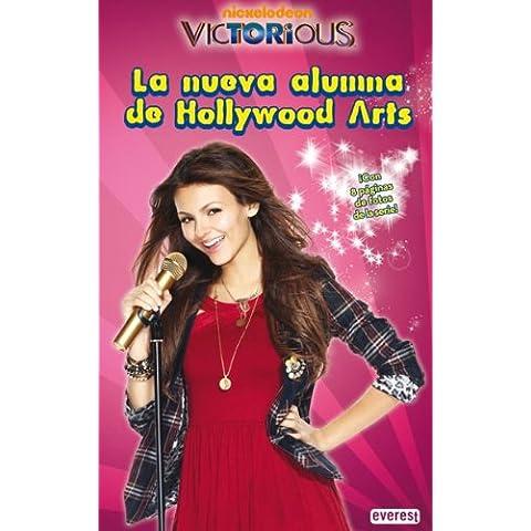 Victorious. La nueva alumna de Hollywood Arts: ¡Con 8 páginas de fotos de la serie! (Libros de lectura)