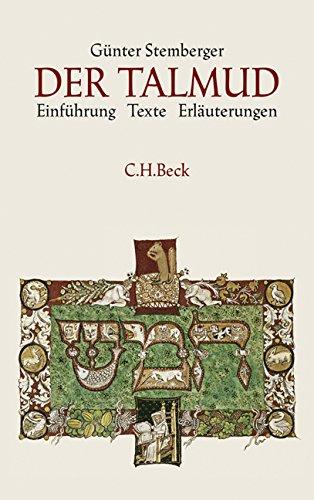 Der Talmud: Einführung, Texte, Erläuterungen