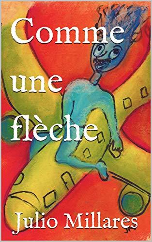 Couverture du livre Comme une flèche (Série de Joy t. 11)