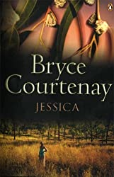Jessica by Bryce Courtenay (2006-11-08)