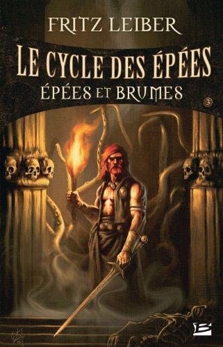 Le Cycle des Épées, tome 3 : Épées et Brumes