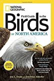National Geographic Field Guide to the Birds of North America 6th Edition (National Geographic Field Guide to Birds of North America)