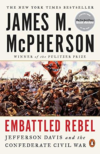 Embattled Rebel: Jefferson Davis and the Confederate Civil War (Jefferson Davis S)