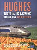 Electrical and Electronic Technology by Edward Hughes (2004-12-15)