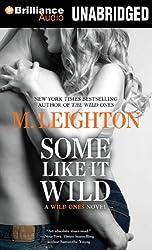 Some Like It Wild (Wild Ones Novels)