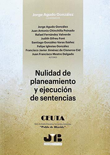 Nulidad de planeamiento y ejecución de sentencias por Jorge Agudo González