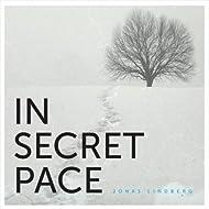 In Secret Pace