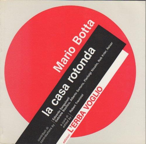 Mario Botta : la maison ronde