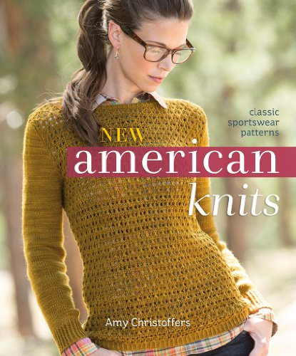 New American Knits: Classic Sportswear Patterns (English Edition) -