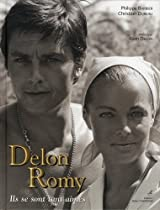 Delon-Romy : Ils se sont tant aimés