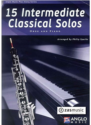 15 Intermediate Classical Solos, für Oboe + Klavier, m. Audio-CD