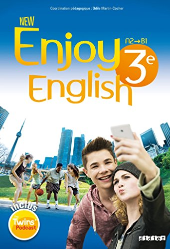 New Enjoy English : A2->B1 : 3e / [coordination pédagogique] Odile Martin-Cocher,... ; Sophie Plays,... Elodie Vialleton,... Catherine Marcangeli,....- Paris : Didier , impr. 2015, cop. 2015