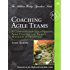 Coaching Agile Teams: A Companion for ScrumMasters, Agile Coaches, and Project Managers in Transition