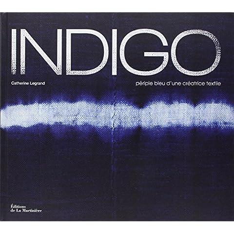 Indigo : Périple bleu d'une créatrice
