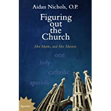 Figuring out the Church: Her Marks, and Her Masters