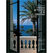 Maisons de Provence et de Côte d'Azur : Visite privée
