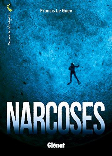 Narcoses par Francis Le Guen