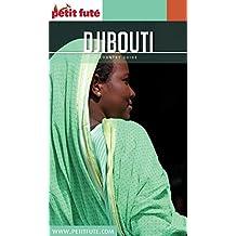 DJIBOUTI 2016/2017 Petit Futé