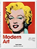 Modern Art 1870-2000: Impressionism to Today (Bibliotheca Universalis)
